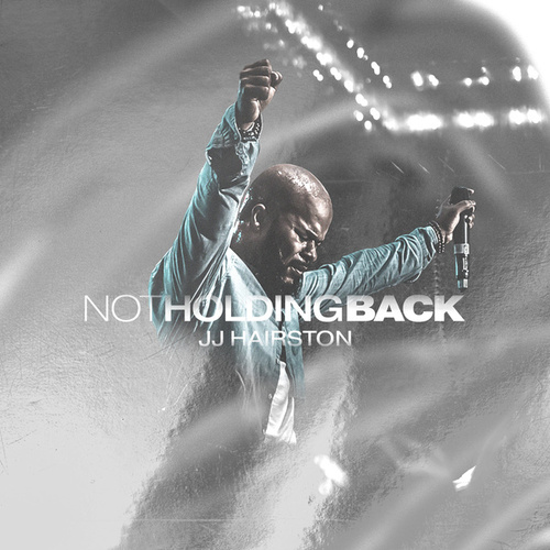 Not Holding Back by J.J. Hairston