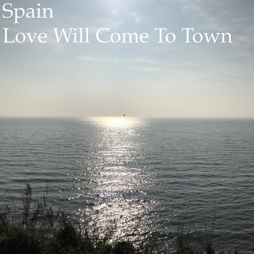 Love Will Come to Town de Spain