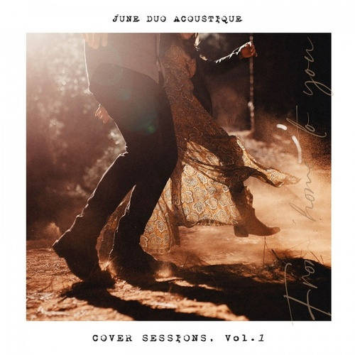 Cover Sessions, Vol. 1 by JUNE Duo Acoustique