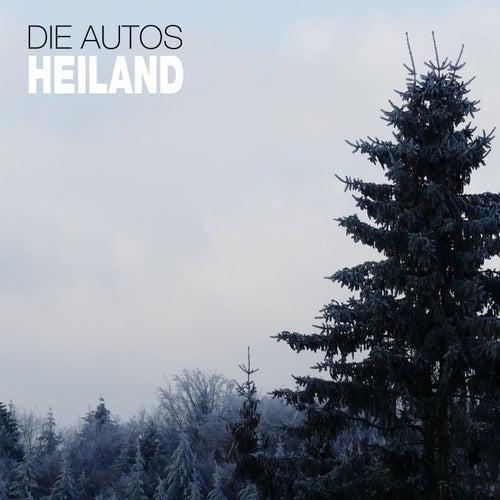Heiland by Die Autos