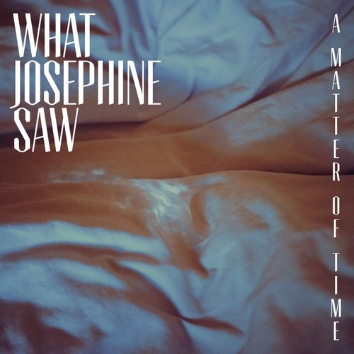 A Matter of Time by What Josephine Saw
