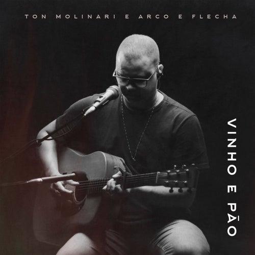 Vinho e Pão by Ton Molinari