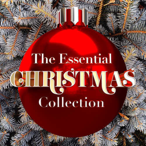 The Essential Christmas Collection de Various Artists