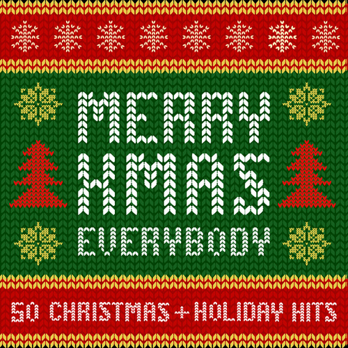 Merry Xmas Everybody: 50 Christmas and Holiday Hits by Various Artists
