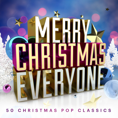 Merry Christmas Everyone: 50 Christmas Pop Classics de Various Artists