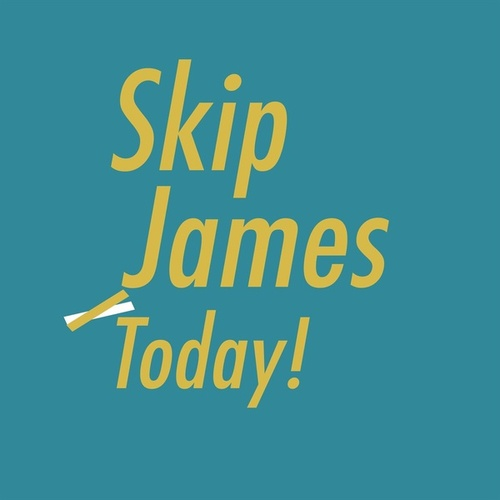 Today! de Skip James