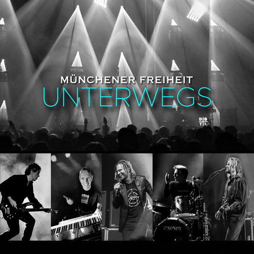Unterwegs (Live) von Münchener Freiheit
