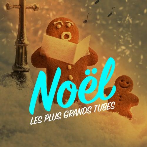 Noël les plus grands tubes by Various Artists