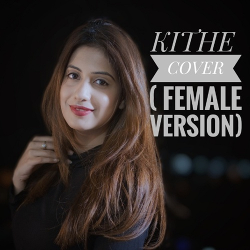 Kithe (Cover Version) by Simran Sehgal