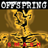 Smash by The Offspring