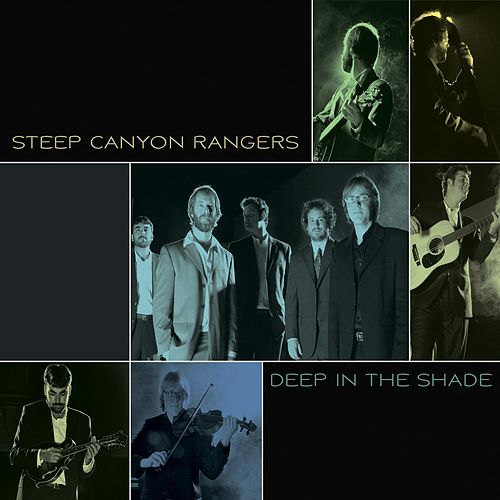 Deep In The Shade de Steep Canyon Rangers