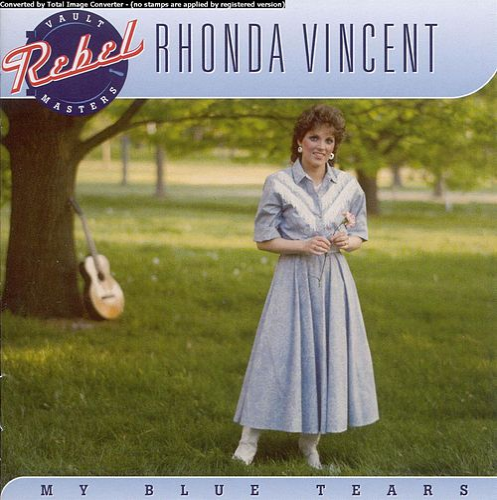My Blue Tears de Rhonda Vincent