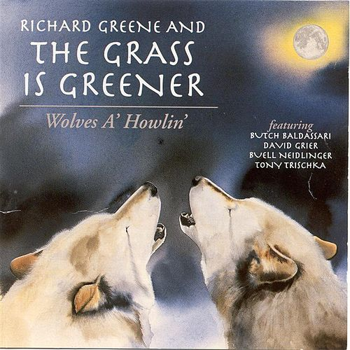 Wolves A' Howlin' by Richard Greene
