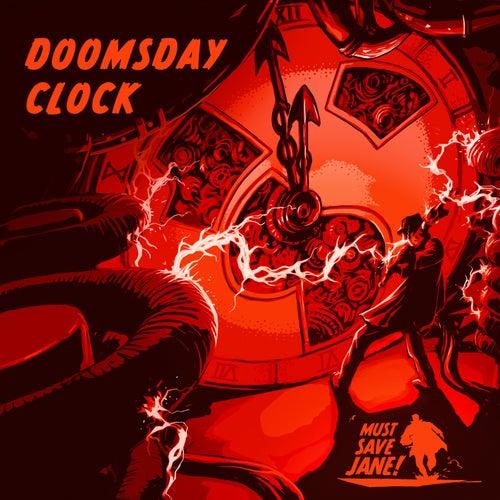 The Doomsday Clock von Must Save Jane