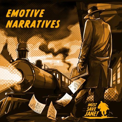 Emotive Narratives von Must Save Jane