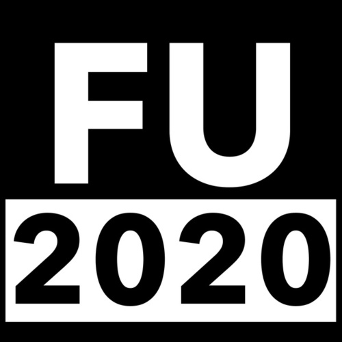 FU 2020 by Nick Dent