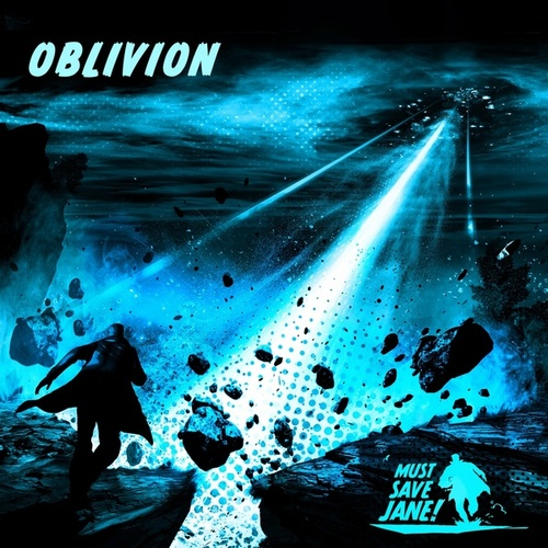 Oblivion von Must Save Jane
