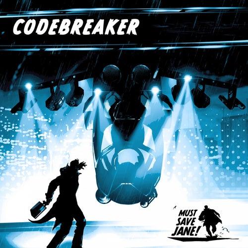 Codebreaker von Must Save Jane