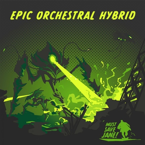 Epic Orchestral Hybrid von Must Save Jane