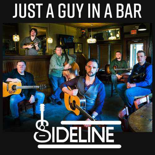 Just a Guy in a Bar by Sideline