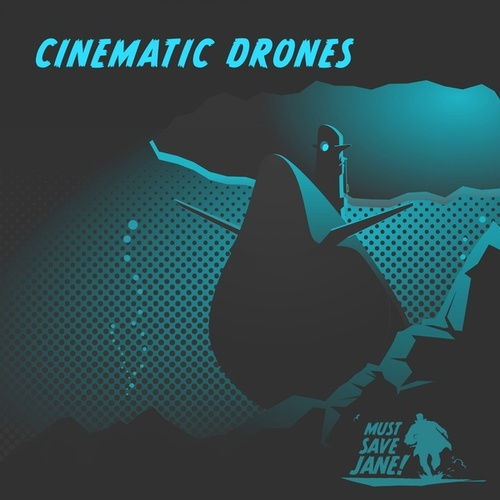 Cinematic Drones von Must Save Jane