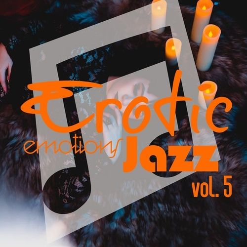 Erotic Emotions Jazz, Vol. 5 von Various Artists