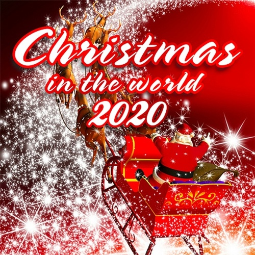 Christmas in the World 2020 by Various Artists
