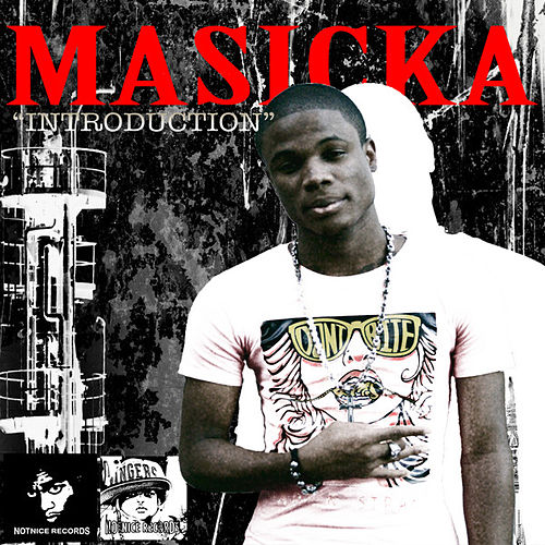 Introduction by Masicka