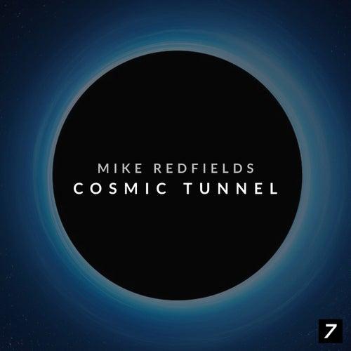Cosmic Tunnel by Mike Redfields