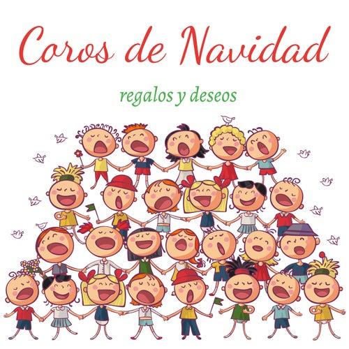 Coros de Navidad: regalos y deseos de Various Artists
