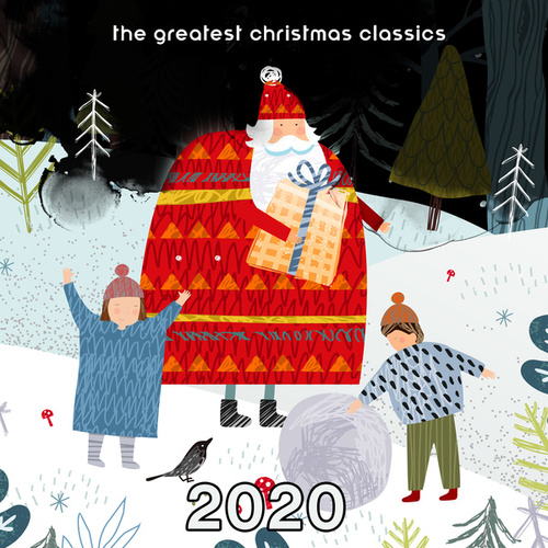 The Greatest Christmas Classics 2020 de Christmas Holiday Songs