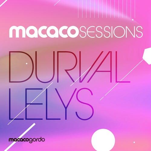 Macaco Sessions: Durval Lelys (Ao Vivo) de Durval Lelys