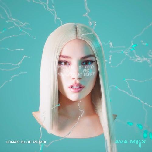 My Head & My Heart (Jonas Blue Remix) by Ava Max