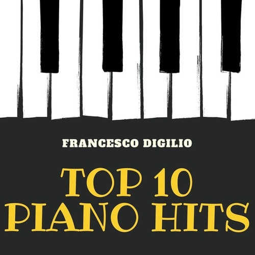 Top 10 Piano Hits fra Francesco Digilio
