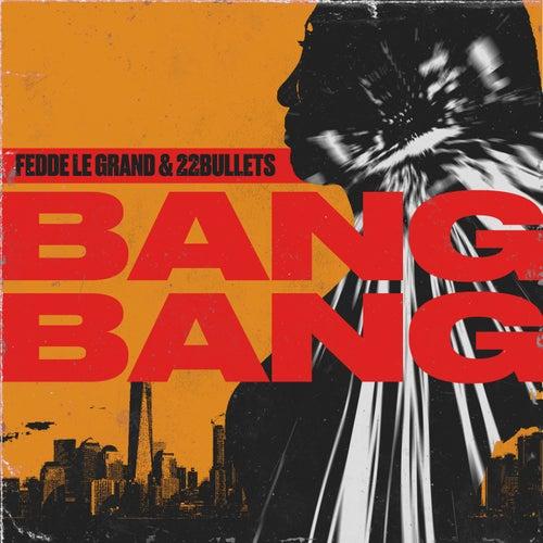 Bang Bang von Fedde Le Grand