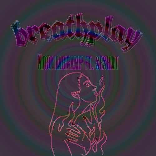 Breathplay by Nico Labramp