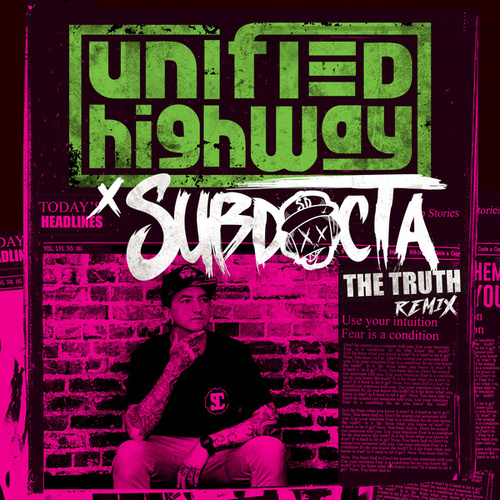 The Truth (SubDocta Remix) de Unified Highway