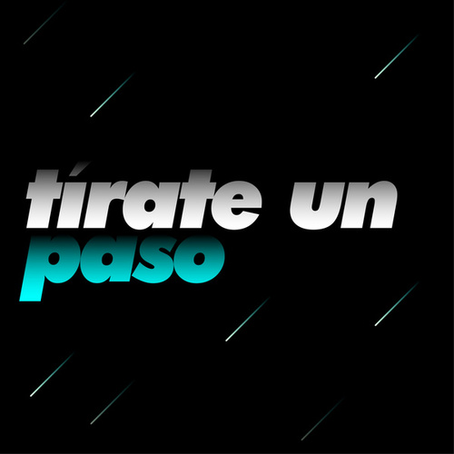 Tírate un Paso by Various Artists