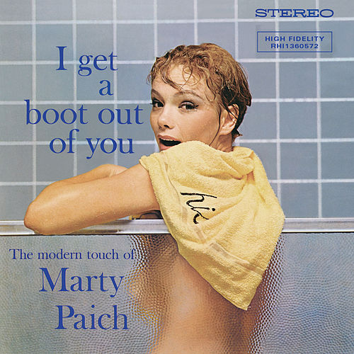 I Get A Boot Out Of You de Marty Paich