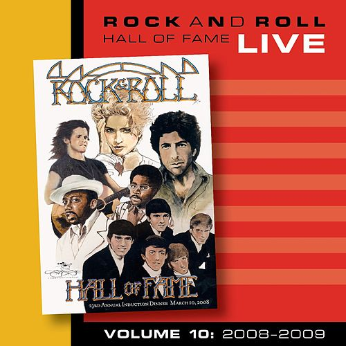 Rock and Roll Hall of Fame Volume 10: 2008-2009 by Various Artists