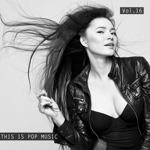 This Is Pop Music Vol. 16 by Various Artists