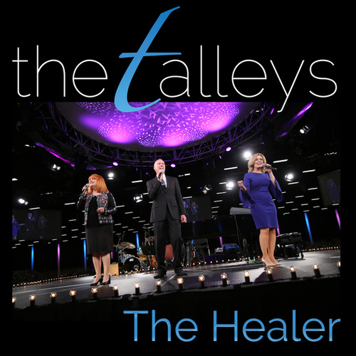 The Healer (Live) by The Talleys