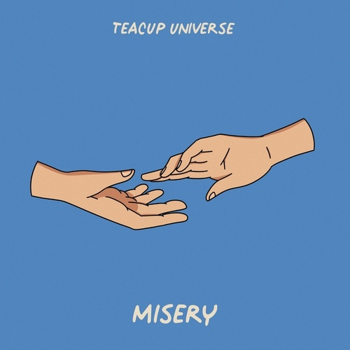 Misery by Teacup Universe