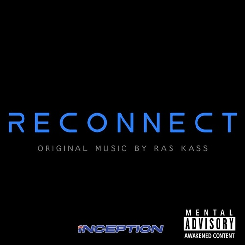 Reconnect by Ras Kass