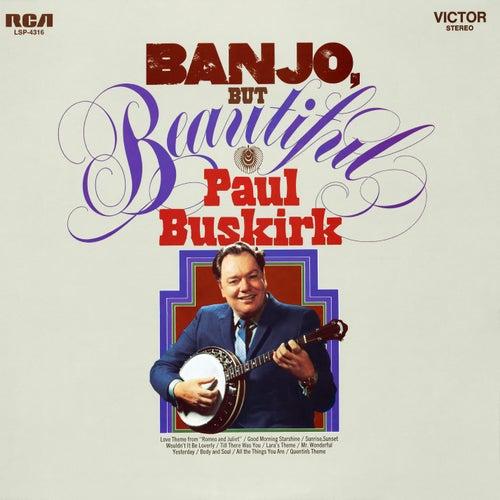 Banjo but Beautiful by Paul Buskirk