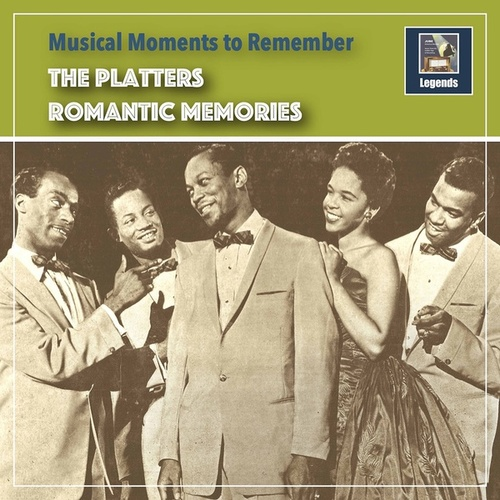Musical Moments to remember: Romantic Memories by The Platters