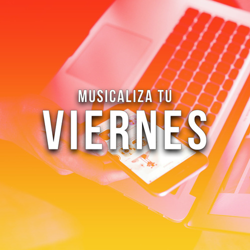 Musicaliza tu Viernes de Various Artists
