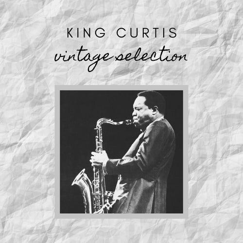 King Curtis - Vintage Selection von King Curtis