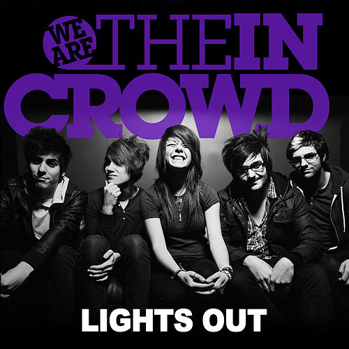 Lights Out (Single) van We Are The In Crowd