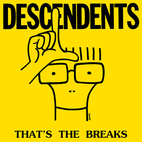 That's The Breaks de Descendents